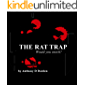 THE RAT TRAP: Would you snitch