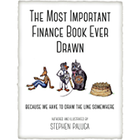 The Most Important Finance Book Ever Drawn: Because We Have to Draw the Line Somewhere (English Edition)