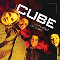 Cube: Inside the Making of a Cult Film