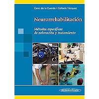 Neurorrehabilitación.: Métodos específicos de valoración y tratamiento