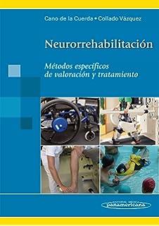 Neurorehabilitacion / Neurorehabilitation: Metodos Especificos De Valoracion Y Tratamiento / Specific Methods of Assessment and
