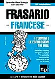 Frasario Italiano-Francese e vocabolario tematico da 3000 vocaboli