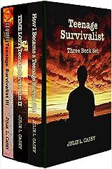 Teenage Survivalist Series: Books I, II, and III