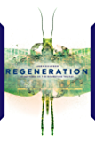Regeneration (The Incubation Trilogy Book 3)