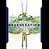 Regeneration (The Incubation Trilogy Book 3)