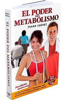 El Poder del Metabolismo - Edición Deluxe con enlace a vídeos- Sobre 500,000 Ejemplares Vendidos
