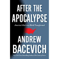 After the Apocalypse: America's Role in a World Transformed