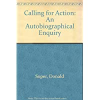 Calling for Action: An Autobiographical Enquiry