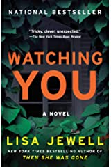 Watching You: A Novel Kindle Edition
