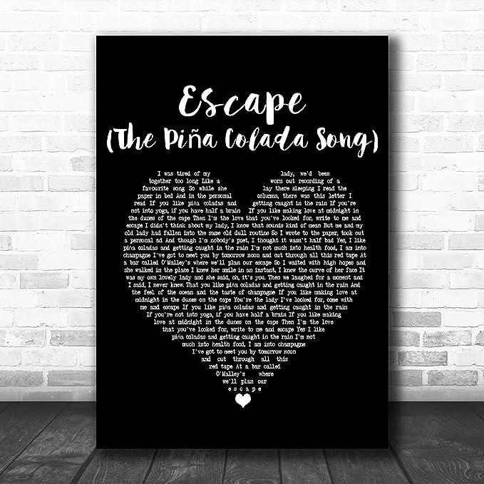 Amazon.com: Póster de canción de Escape (The Piña Colada Song) con corazón  negro y citas líricas L: Office Products