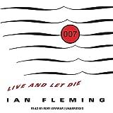 Live and Let Die: James Bond, Book 2
