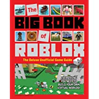 Big Book of Roblox: The Deluxe Unofficial Game Guide