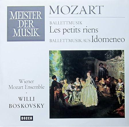 Mozart: Ballettmusik LES PETITS RIENS & Ballettmusik aus IDOMENEO [Vinyl LP] [Schallplatte]