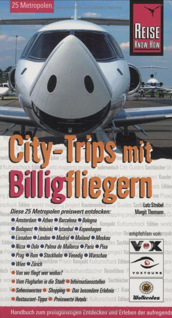 city-trips-mit-billigfliegern-urlaubshandbuch-25-metropolen-europas-preiswert-entdecken