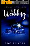 The Wedding: A Steamy Rock Star Romance (Cruise Control Book 2)