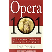 Opera 101: A Complete Guide to Learning and