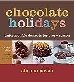 Chocolate Holidays: Unforgettable Desserts for