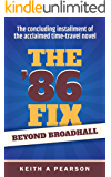 Beyond Broadhall: The '86 Fix Conclusion