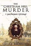 The Cheetham Hill Murder - A Convenient Killing?