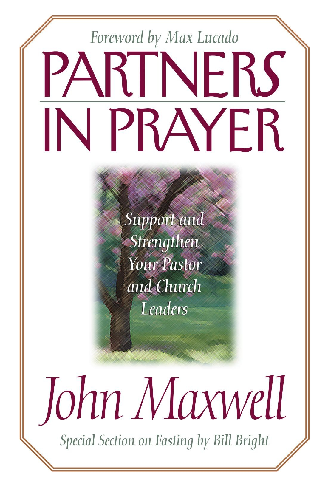 partners in prayer john c maxwell 9780785274391 amazon com books