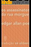 Os assassinatos na Rua Morgue (Contos Estrangeiros Clássicos)