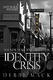 Identity Crisis (Sam McRae Mystery Book 1)