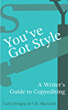 You've Got Style: A Writer's Guide to Copyediting