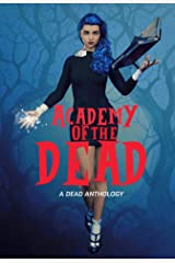 Academy of the Dead Kindle Edition