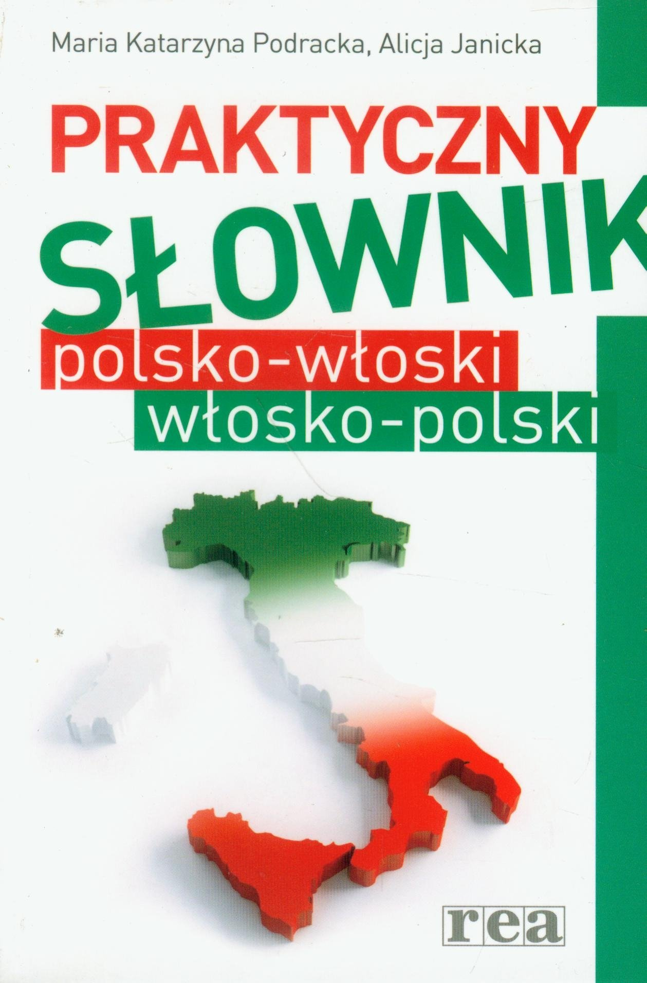 Praktyczny slownik polsko wloski wlosko polski: Amazon.co.uk: Maria  Katarzyna Podracka: 9788375443592: Books