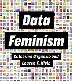 Data Feminism (Strong Ideas)