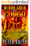 Blood Gold in the Congo: White Collar Crime Political and Financial Suspense Thriller