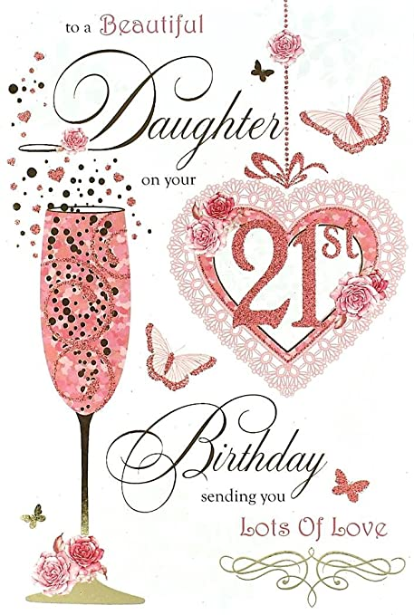 Daughter 21st Birthday Card 21 Today Flute Roses Butterflies