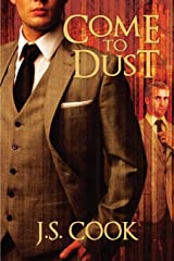 Come to Dust Paperback