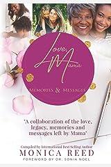 Love, Mama: Memories & Messages (Love, Mama Volume) Paperback
