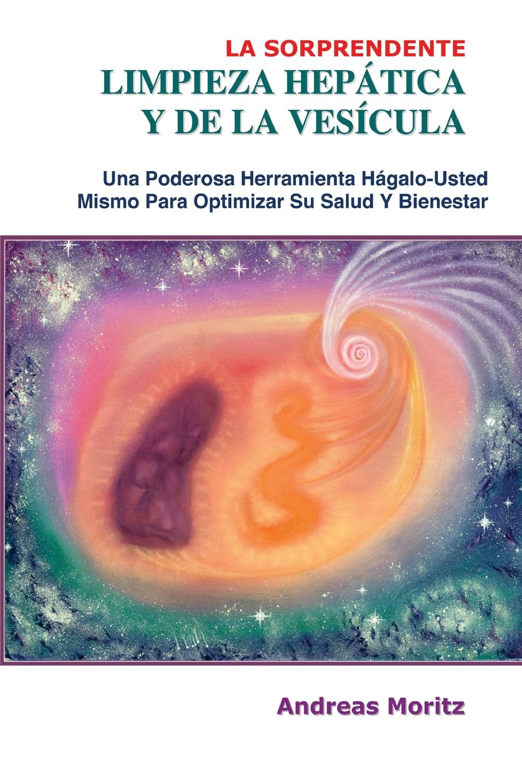 La Sorprendente Limpieza Hepatica y de La Vesicula: Amazon.es ...