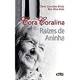 Cora Coralina: Raízes de Aninha