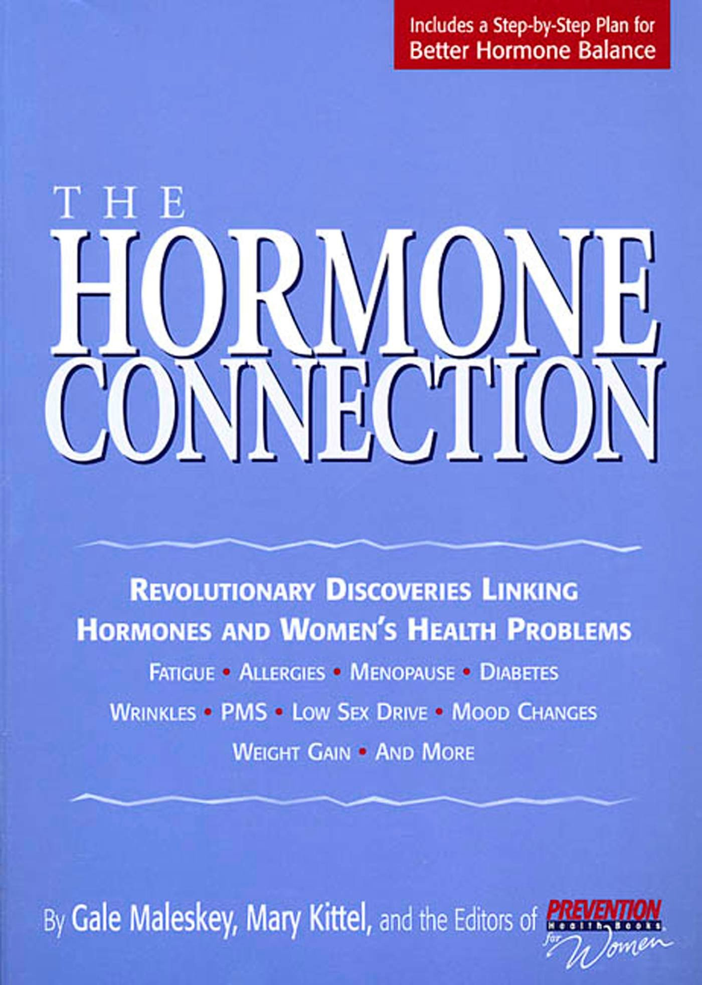 Download The Hormone Connection: Revolutionary Discoveries Linking Hormones and Women's Health Problems ebook