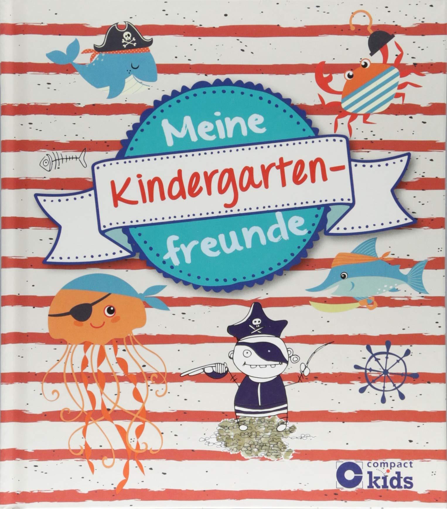Meine Kindergartenfreunde: Piraten Gebundenes Buch – 15. August 2018 Cornelia Giebichenstein Circon Verlag GmbH 3817421451 empfohlenes Alter: ab 4 Jahre