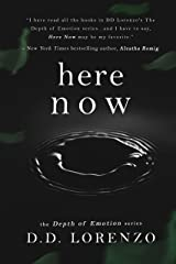 Here Now (The Depth of Emotion Book 3)