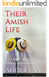 Their Amish Life: A collection of Amish Romance