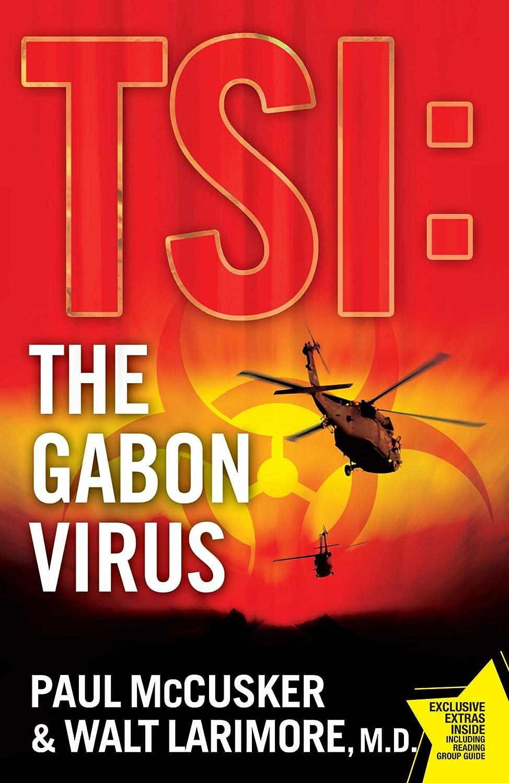The Gabon Virus: A Novel (TSI Book 1) (English Edition) eBook: McCusker, Paul, Larimore, Walt: Amazon.es: Tienda Kindle