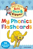 Oxford Reading Tree Read With Biff, Chip, and Kipper: My Phonics Flashcards