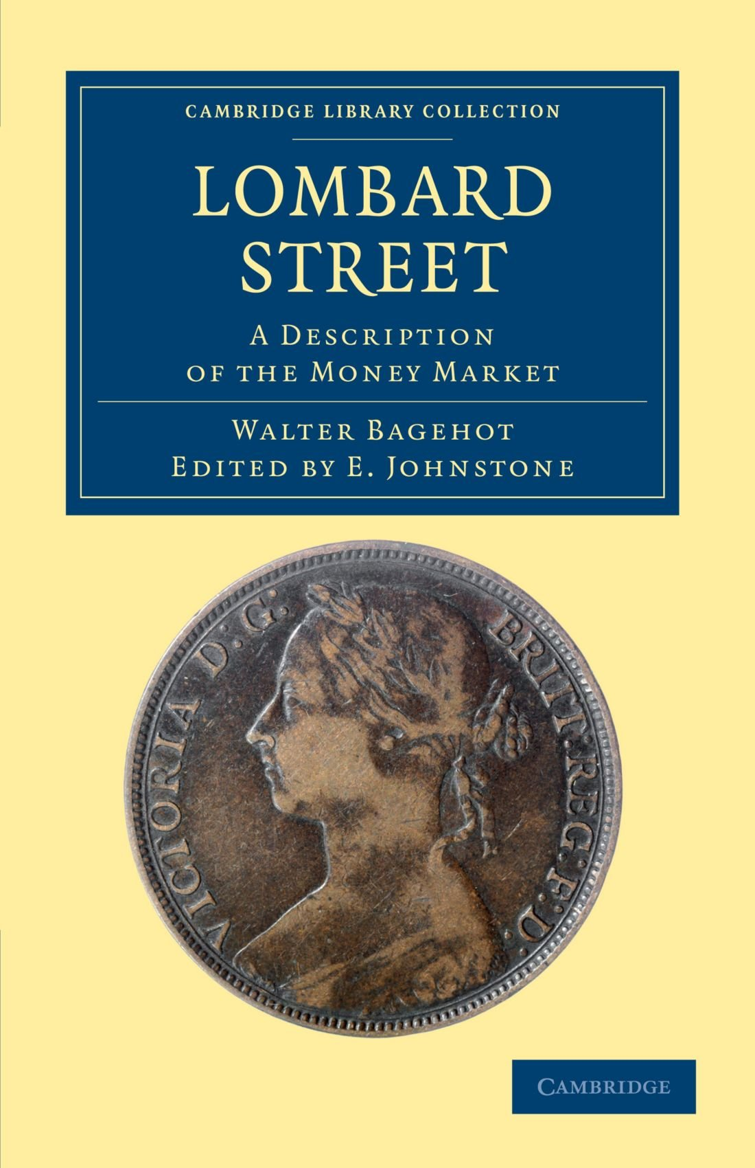 Lombard Street: A Description of the Money Market (Cambridge Library Collection - British and Irish History, 19th Century) pdf