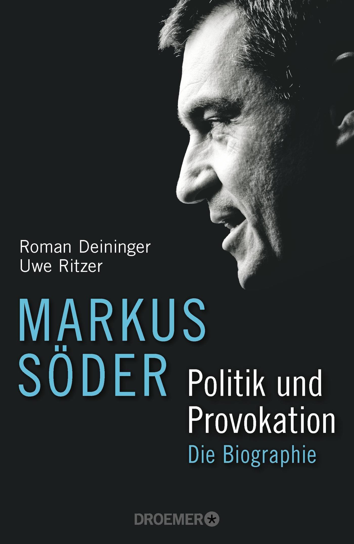 Markus Soder Politik Und Provokation Die