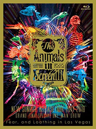 """The Animals in Screen III-〝New Sunrise"""" Release Tour 2017-2018 GRAND FINAL SPECIAL ONE MAN SHOW- [Blu-ray]"""