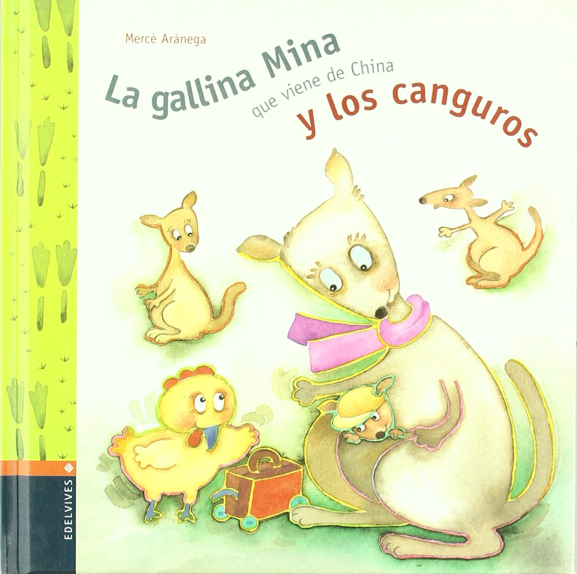 La gallina Mina que viene de China y los canguros (Spanish) Hardcover – January 1, 1900