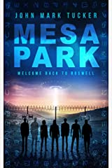 Mesa Park: Welcome Back to Roswell Paperback
