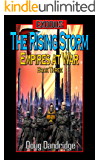Exodus: Empires at War: Book 3: The Rising Storm