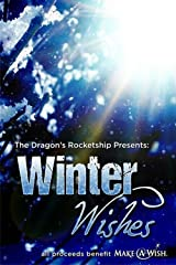 Winter Wishes: The Dragon's Rocketship presentation Kindle Edition