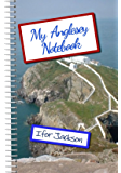 My Anglesey  Notebook